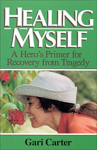 Healing Myself Book Cover, Author Gari Carter